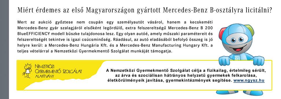 Miért érdemes az első Magyarországon gyártott Mercedes-Benz B-osztályra licitálni?