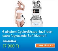 6 alkalom CyclonShape 4az1-ben extra fogyaszt�s Soft l�zerrel!